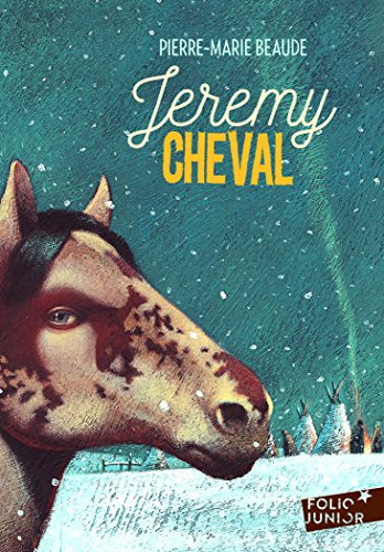 Jeremy Cheval (Folio Junior) (French Edition)