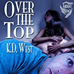 Over the Top | K. D. West
