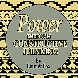 Power Through Constructive Thinking
