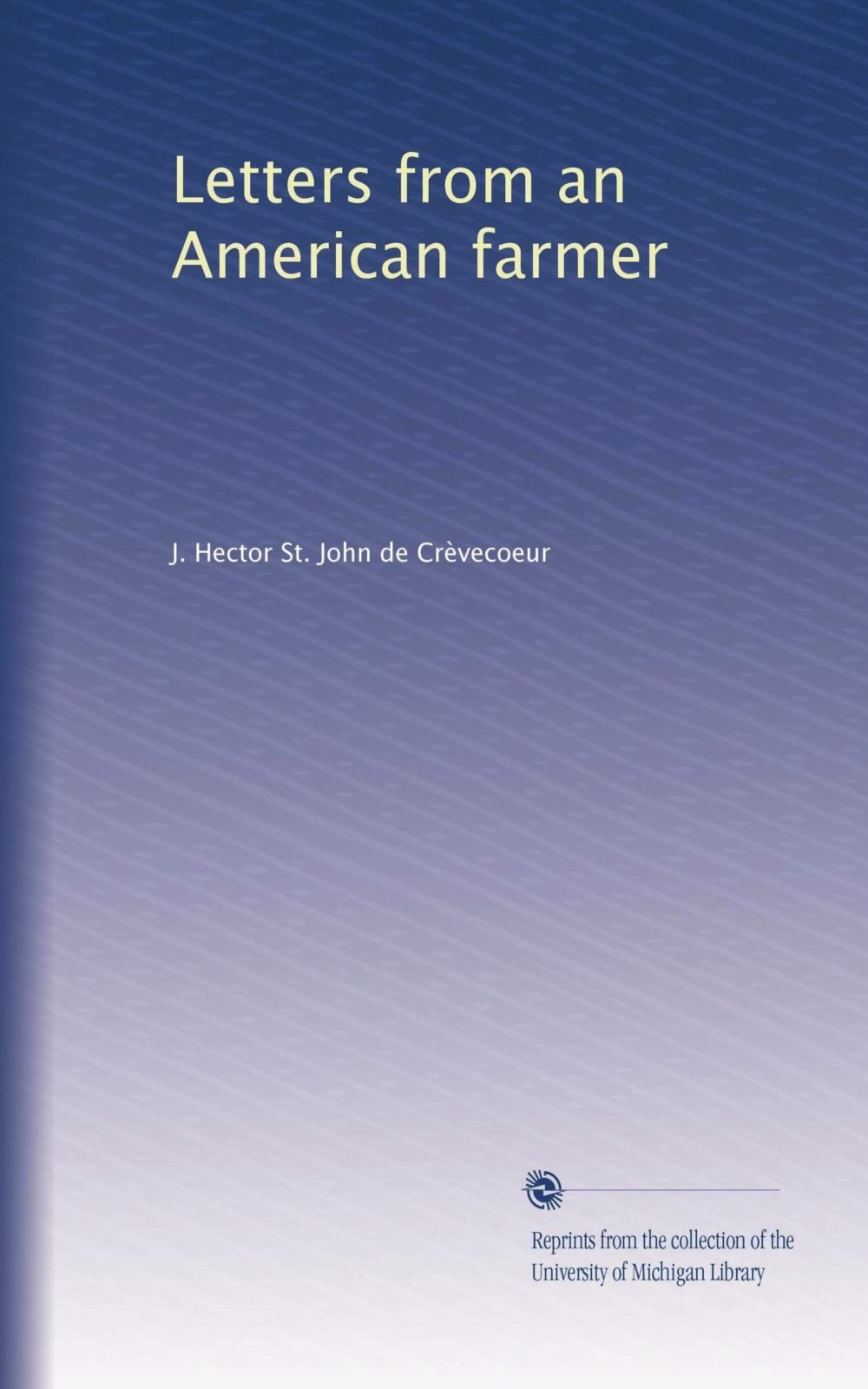 Letters from an American farmer (Volume 2) ebook