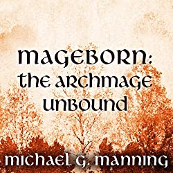 The Archmage Unbound