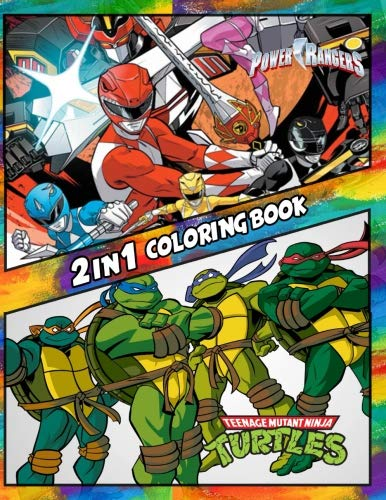 2 in 1 Coloring Book Power Rangers and Ninja Turtles: Best Coloring Book for Children and Adults,  Set 2 in 1 Coloring Book, Easy and Exciting ... Books for Children, Kids 4-12 and Adults)
