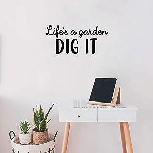 Vinyl Wall Art Decal - Life's A Garden, Dig It - 10 x 22
