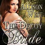 The Decoy Bride | Allison West