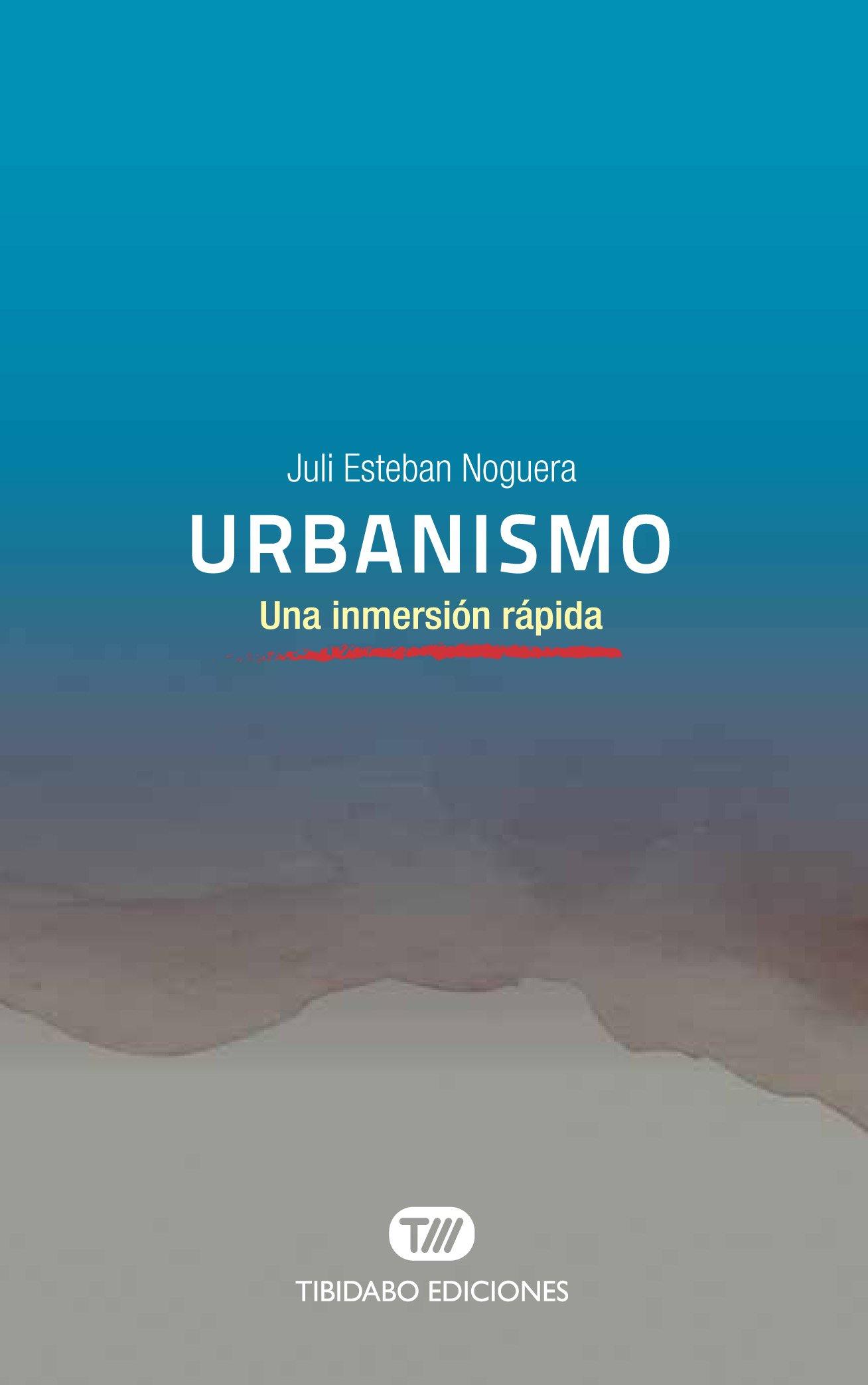 Urbanismo: Una inmersión rápida