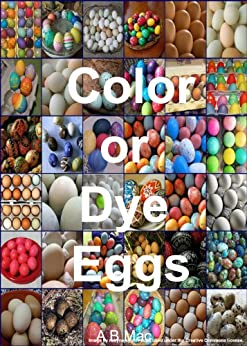 Color or Dye Eggs