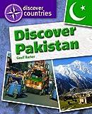 Discover Pakistan, Geoff Barker, 1448852714