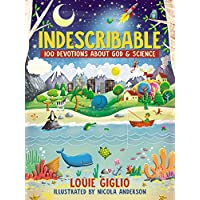 Indescribable: 100 Devotions for Kids About God and Science