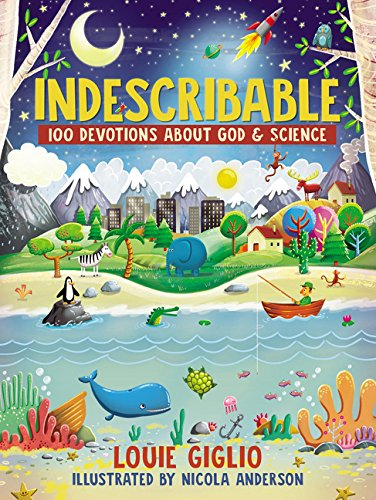 Gallery Science - Indescribable: 100 Devotions for Kids About God and Science