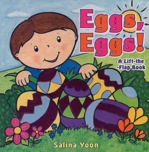 Eggs, Eggs! (Salina Yoon Books)