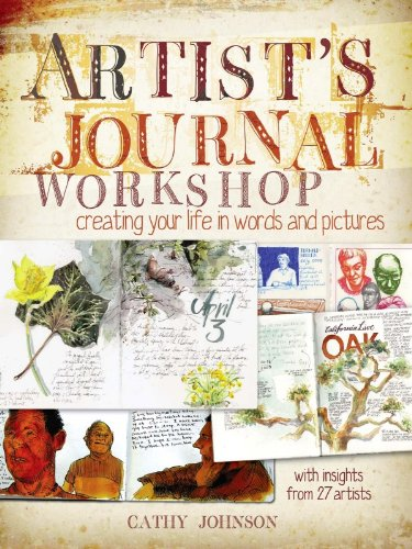 Artist's Journal Workshop: Creating Your Life in Words and (Shop Journal)