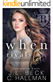 When Rivals Lose: A Bully Romance (Bayshore Rivals Book 2)