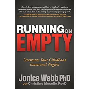 Learn more about the book, Running on Empty: Overcome Your Childhood Emotional Neglect