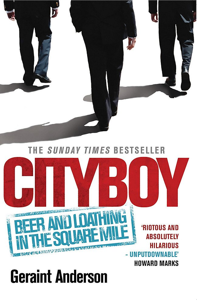 Cityboy  Beer And Loathing In The Square Mile