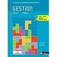 Gestion - Pôle 1 - 2e Bac Pro