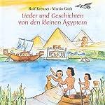Lieder und Geschichten von den kleinen Ägyptern | Rolf Krenzer,Martin Göth