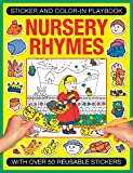img - for Sticker and Color-in Playbook: Nursery Rhymes: With Over 50 Reusable Stickers book / textbook / text book