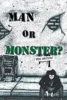 Man or Monster? by [Britton, Ron ]