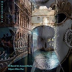 El barril de amontillado [The Cask of Amontillado]