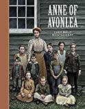 [Anne of Avonlea] (By: Lucy Maud Montgomery) [published: January, 2009]