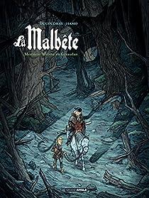 La Malbête, tome 1 : Monsieur Antoine en Gévaudan par Ducoudray