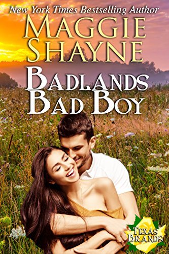 Badlands Bad Boy (The Texas Brands Book 3)