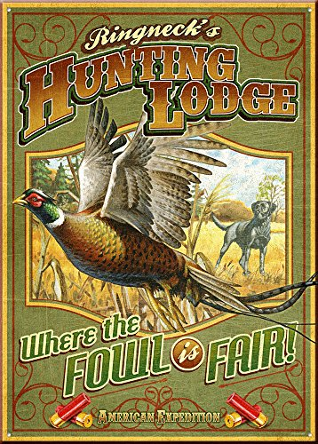 (American Expedition Tin Sign - Ringneck's Hunting Lodge)