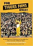 For Tigers Fans Only!, Althaus Bill and Zvosec Rich, 0984113010
