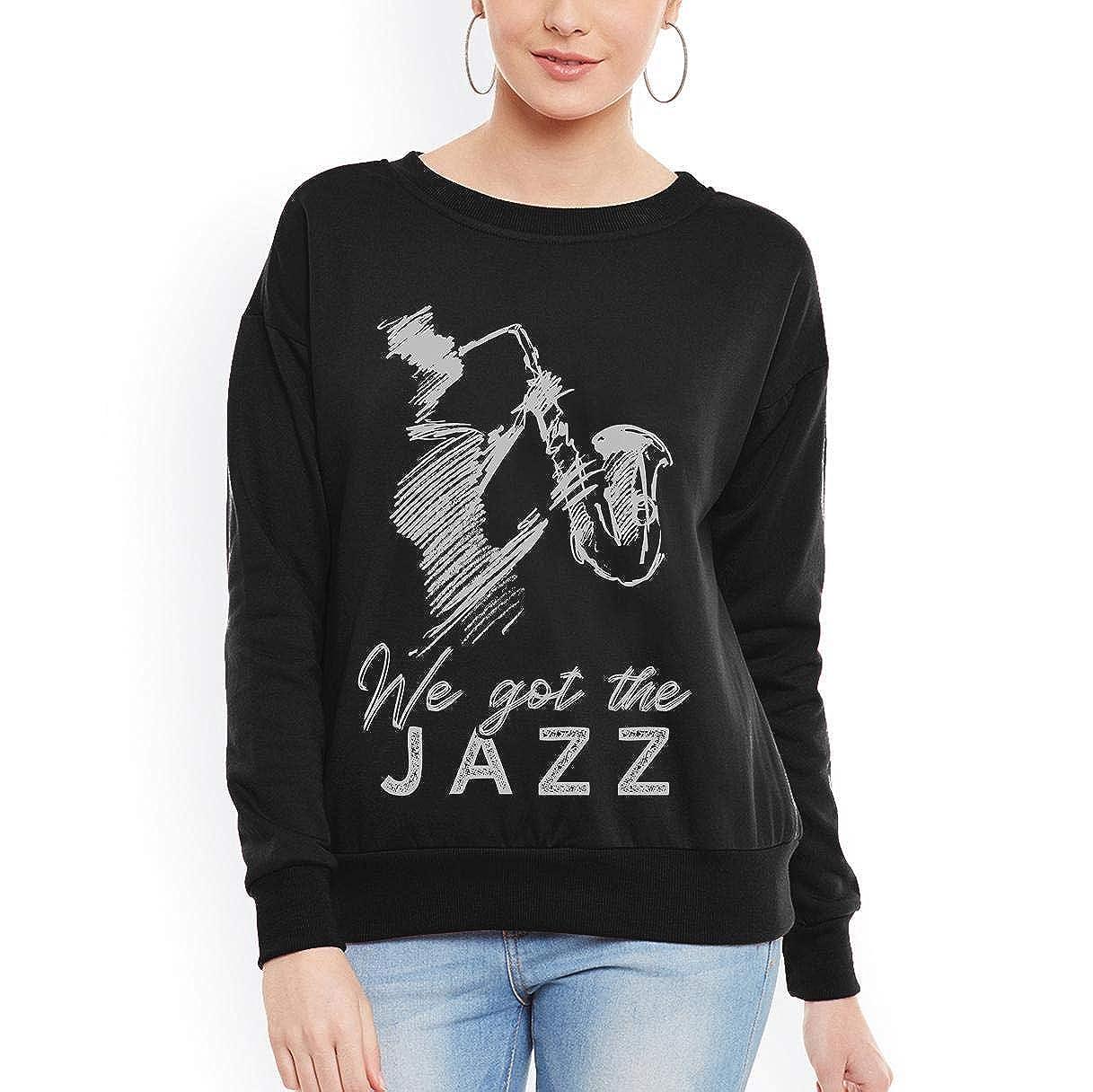 tee Doryti We Got The Jazz Rhythm Saxophone Music Musician Women Sweatshirt