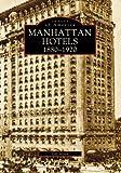 Manhattan Hotels, Jeff Hirsch, 0738557498