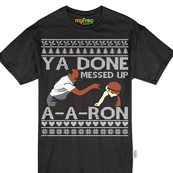 ya done messed up a a aron funny ugly christmas sweater style tshirt