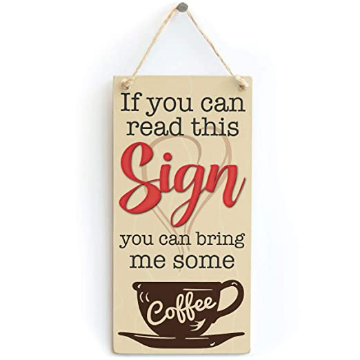 Read This Sign You Can Bring Me Some Coffee Cartel de Pared ...