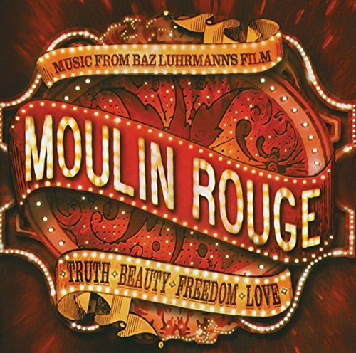 Moulin Rouge! Music from Baz Luhrmann's Film by Universal