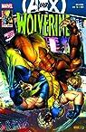 Wolverine, V3, tome 8: Mon diner avec le phénix par Aaron
