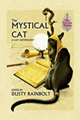 The Mystical Cat: An Anthology of All Things Feline Kindle Edition