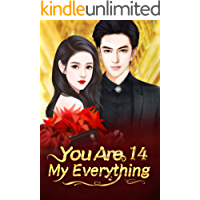 You Are My Everything 14: That Woman Is Not Simple (You Are My Everything Series)