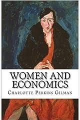 Women and Economics Kindle Edition