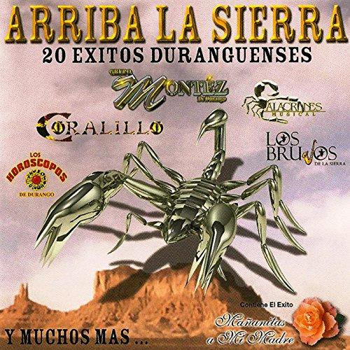 ... Arriba La Sierra 20 Exitos Dur.