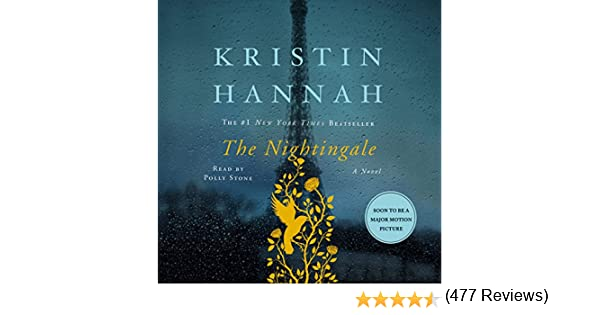 The Nightingale Audible Audio Edition Kristin Hannah Polly Stone