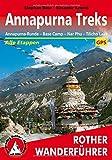 Annapurna Treks: Annapurna-Runde - Base Camp - Nar Phu - Tilicho Lake. Alle Etappen. Mit GPS-Tracks (Rother Wanderführer)
