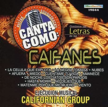 Californian Group - Pistas: Canta Como Caifanes by Discos Fuentes (2002-11-12) - Amazon.com Music