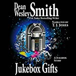 Jukebox Gifts | Dean Wesley Smith