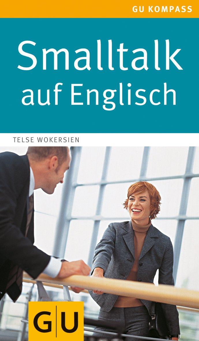 Small Talk Englisch Kennenlernen