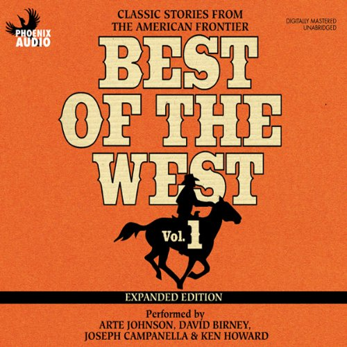 Best of the West Expanded Edition, Vol. 1: Classic Stories from the American Frontier