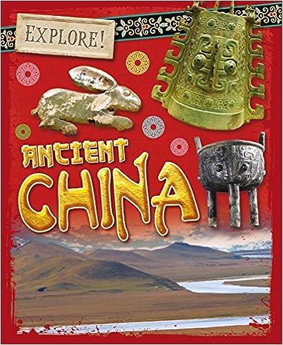 Ancient China (Explore!)
