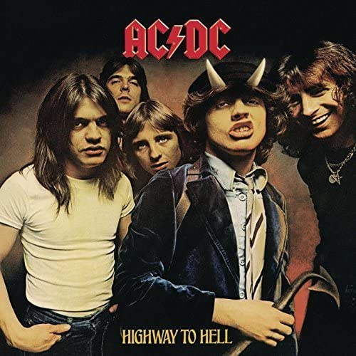 Highway To Hell -AC/DC