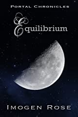 EQUILIBRIUM (Portal Chronicles Book 2) Kindle Edition