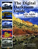 The Digital Darkroom Guide with Adobe Photoshop, Maurice Hamilton, 1584281219