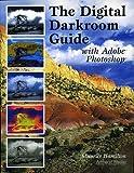 The Digital Darkroom Guide with Adobe Photoshop, Maurice Hamilton, 1584281219