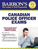 Barron's Canadian Police Officer Exams